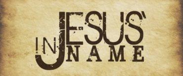 """""""Di Dalam Nama Yesus"""" Yohanes 16:23"""